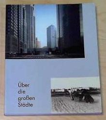 Über die grossen Städte Fotografien Tokio -: Cremer-Schacht, Dorothea, Dieter