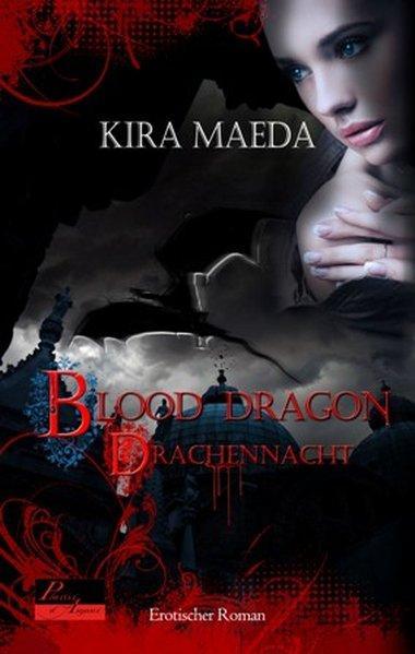Blood Dragon 01 Drachennacht - Maeda, Kira