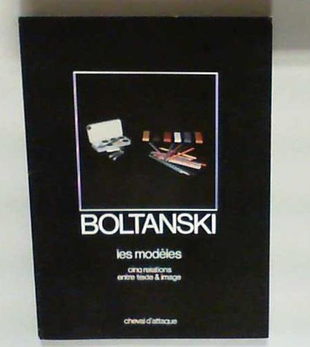 Christian Boltanski. Les Modeles (Les Modèles). Cinq Relations entre Texte & Image