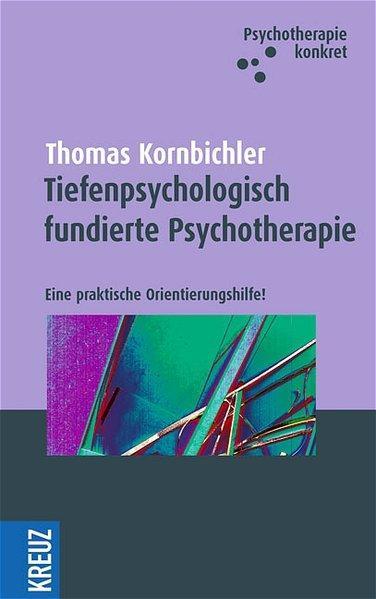 Studium & Wissen Wolfgang Wöller Tiefenpsychologisch Fundierte Psychotherapie Durch Wissenschaftlichen Prozess