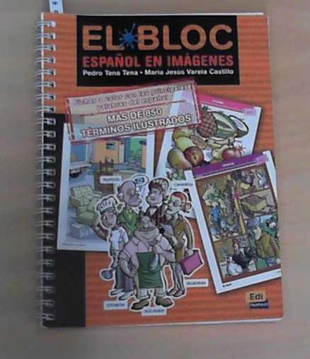 El Bloc Espanol en Imagenes (Material Complementario) - Tena, Tena Pedro und Castillo Maria Jesus Varela