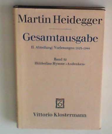 Gesamtausgabe 2. Abt. Bd. 52: Hölderlins Hymne: Ochwadt, Curd und