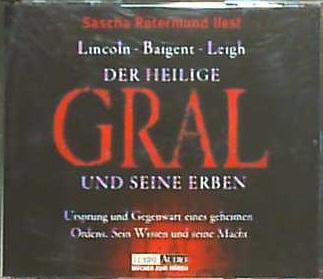 Der heilige Gral und seine Erben. 4 CDs (Lübbe Audio) - Henry, Lincoln, Baigent Michael und Leigh Richard