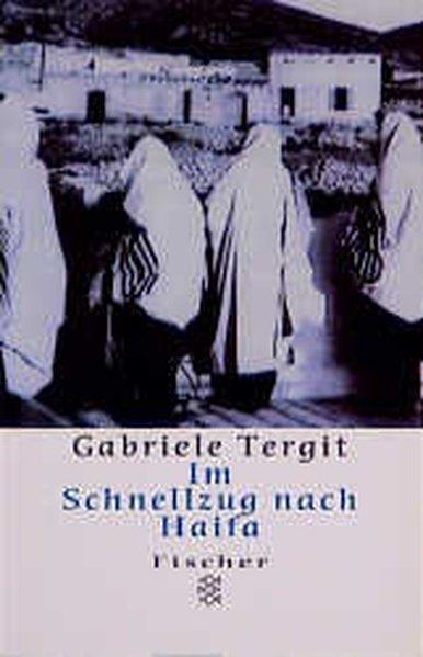 Im Schnellzug nach Haifa - Tergit, Gabriele