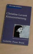 Kreuzzertretung - Lavant, Christine