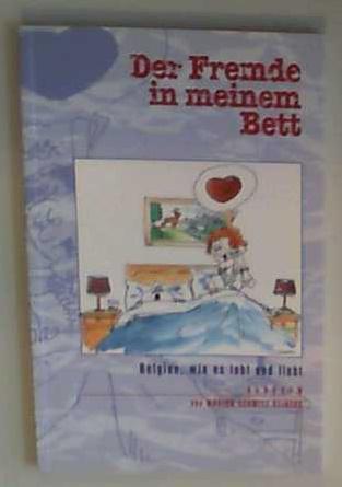 Der Fremde in meinem Bett Belgien, wie es lebt und liebt - Schmitz-Reiners, Marion