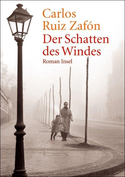 Der Schatten des Windes Roman: Ruiz Zafon, Carlos
