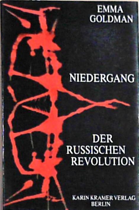 Niedergang der Russischen Revolution - Goldman, Emma