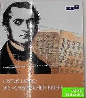Justus Liebig (1803-1873). Ausstellung anlässlich des 200. Geburtstags Justus Liebigs. ...