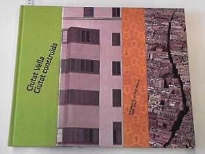 Ciutat Vella - ciutat construída: promoció Ciutat Vella 1988-2002 (Coedicions): ...