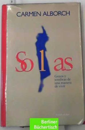 Solas (edicion especial): Alborch, Carmen: