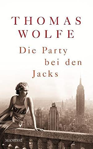 Die Party bei den Jacks Roman: Wolfe, Thomas: