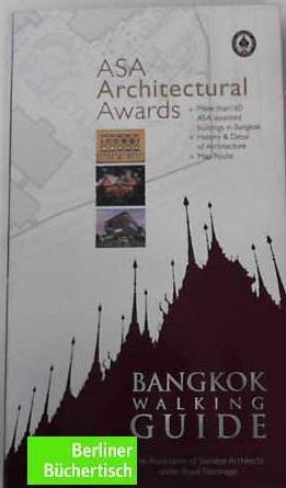 BANGKOK WALKING GUIDE: ASA ARCHITECTURAL AWARDS: ASSOCIATION, OF SIAMESE ARCHITECTS and OF SIAMESE ...