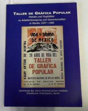 Taller de Gráfica Popular. Plakate und Flugblätter zu Arbeiterbewegung und ...