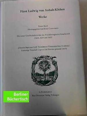 Die Deutsche Akademie des 17. Jahrhunderts - Fruchtbringende Gesellschaft. / Ludwig von ...