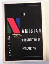 The Namibian Constitution in Perspective: Diescho, Joseph:
