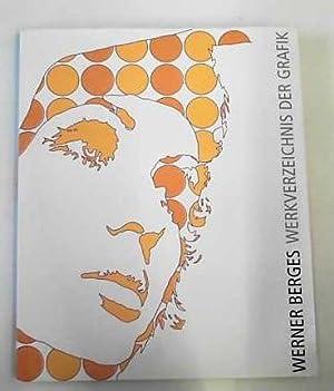 Werner Berges, Werkverzeichnis der Grafik: Berges, Werner: