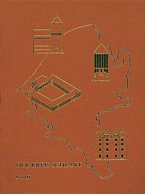 Der Kreis Schlawe. Ein pommersches Heimatbuch / Der Kreis Schlawe, Band 2 Mit 4 Faltkarten und...