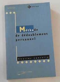 Méthode de Dédoublement personnel (Esotérisme): Lancelin, Charles: