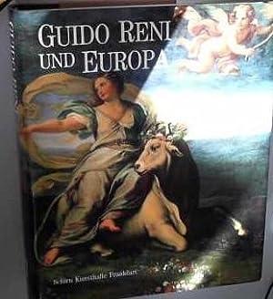 Guido Reni und Europa : Ruhm und: Reni, Guido (Ill.)