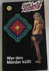 Lady sexplosiv - Band 1 - Wer: Jennifer Wayne: