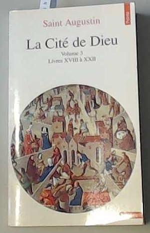 La Cité de Dieu, tome 3 : Augustin, évêque d'Hippone