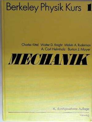 Berkeley Physik-Kurs / Mechanik: Kittel, Charles, Walter