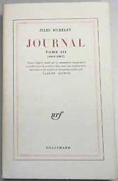 Journal. Tome III (1861-1867). Texte intégral établi: Jules Michelet: