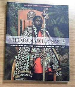 The Mudjadji Dynasty The Principles of Female Leadership in African Cosmology