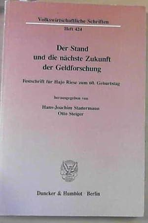 Der Stand und die nächste Zukunft der: Stadermann, Hans-Joachim und