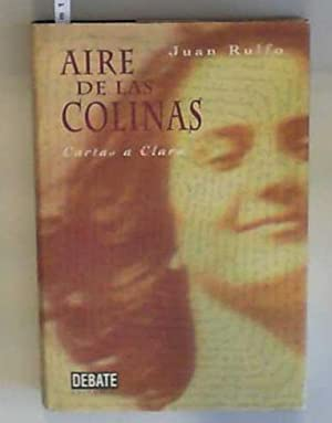 Aire De Las Colinas/Air from the Hills: Cartas a Clara/Letters to Clara