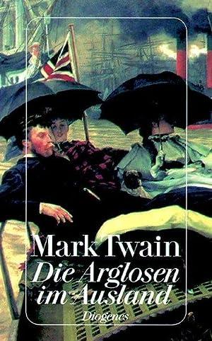 Die Arglosen im Ausland: Twain, Mark und