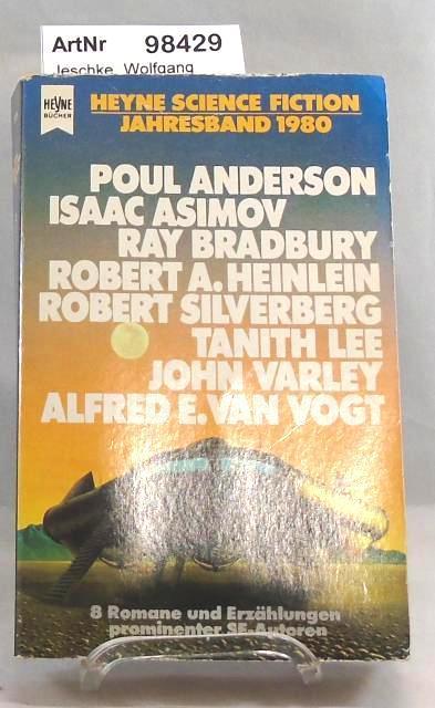 Heyne Science Fiction Jahresband 1980 - Jeschke, Wolfgang (Hrsg.)