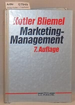 Marketing-Management - Analyse, Planung, Umsetzung und Steuerung: Philip Kotler /