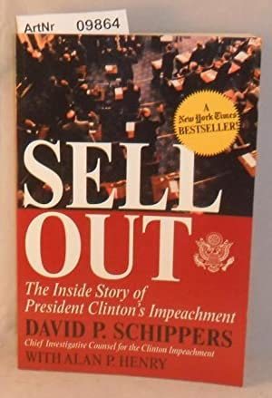 Sellout - The Inside Story of President Clinton's Impeachment