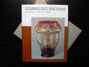 Sammlung Bröhan : Kunst der Jahrhundertwende und: Bröhan, Karl H.: