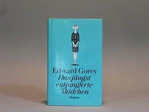 Das jüngst entjungferte Mädchen +++ Das rechte: Gorey, Edward und