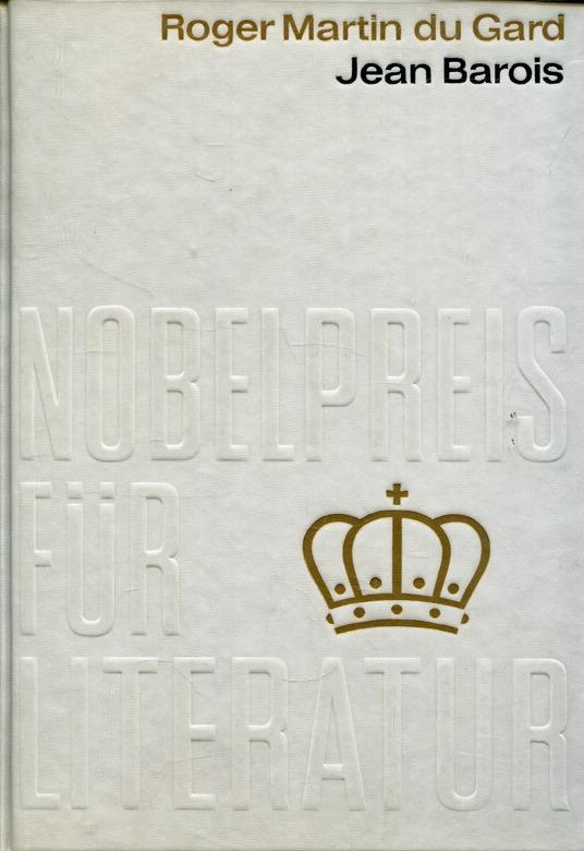 Jean Barois (Nobelpreis für Literatur Nr. 36: Gard, Roger Martin