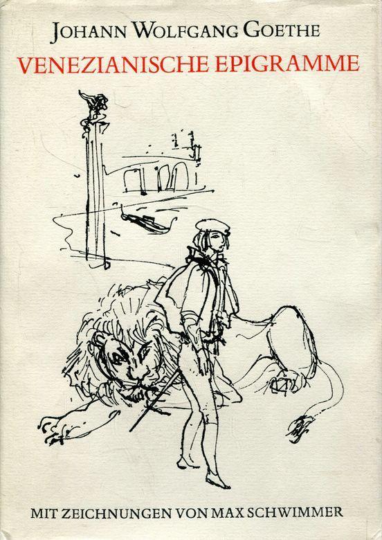 Venezianische Epigramme. Mit Zeichnungen von Max Schwimmer.: Goethe, Johann Wolfgang: