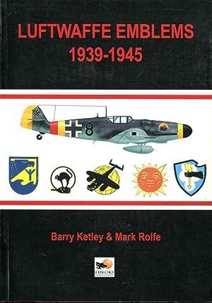 Luftwaffe emblems 1939 - 1945.: Ketley, Barry ;