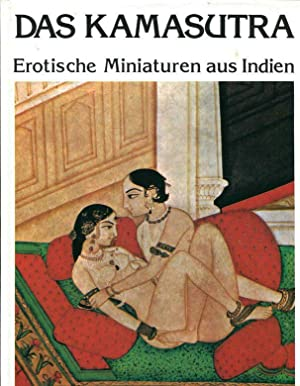 Das Kamasutra. Erotische Miniaturen aus Indien.: Smedt, Marc de: