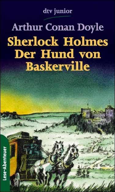 Sherlock Holmes, Der Hund von Baskerville: Conan Doyle, Arthur: