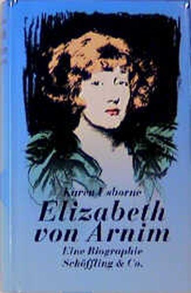 Elizabeth von Arnim - Usborne, Karen