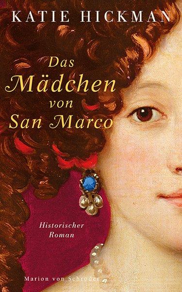 Das Mädchen von San Marco - Hickman, Katie