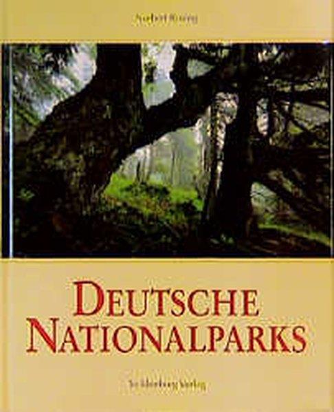 Deutsche Nationalparks - Rosing, Norbert