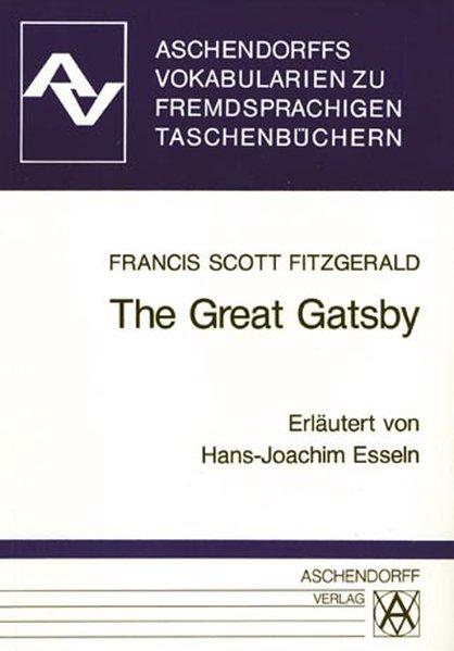 The Great Gatsby: Vokabularien zum Penguin-Taschenbuch (Aschendorffs: Scott Fitzgerald, F: