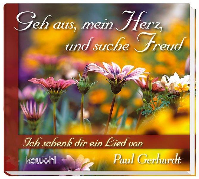 Geh aus, mein Herz und suche Freud: Gerhardt, Paul:
