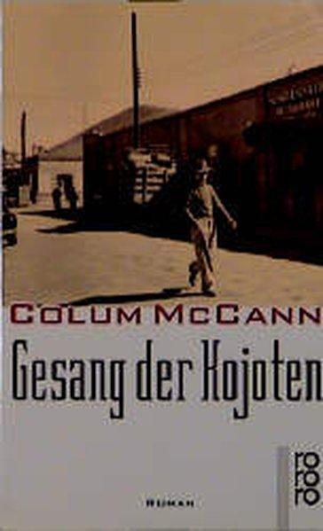 Gesang der Kojoten - McCann, Colum