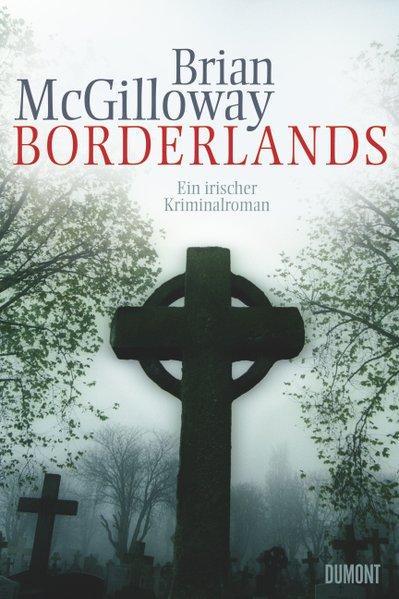 Borderlands: Ein irischer Kriminalroman