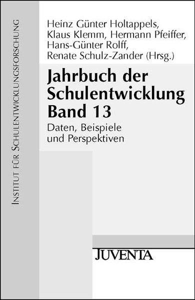 Jahrbuch der Schulentwicklung. Daten, Beispiele und Perspektiven: 2004 (Veröffentlichung des Instituts für Schulentwicklungsforschung)